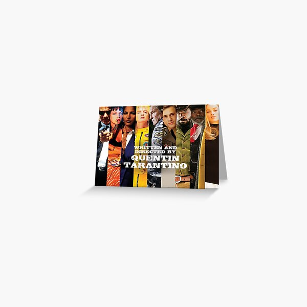 Movies written Directed by Quentin Tarantino Greeting Card