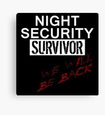 Night Security Survivor Canvas Print