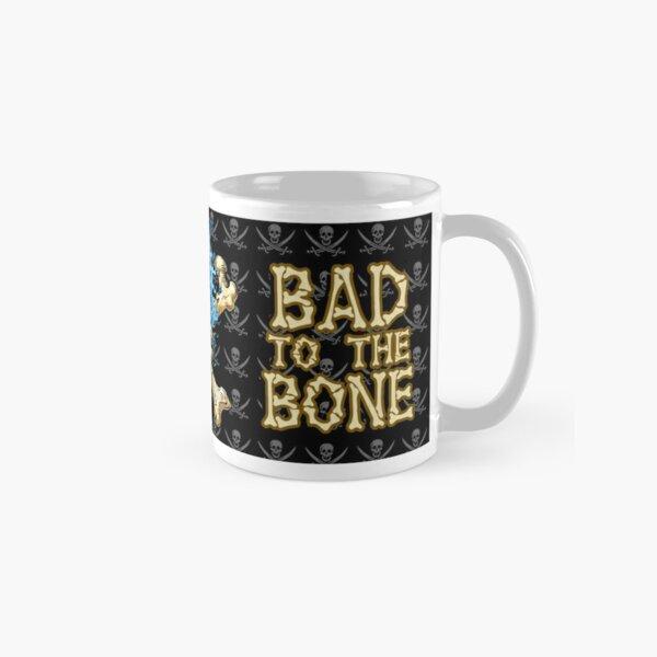 Bad to the Bone Classic Mug