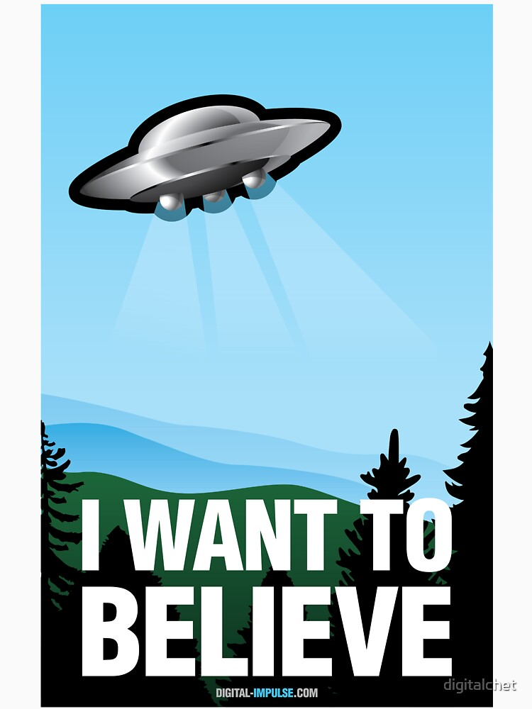I Want to Believe by digitalchet