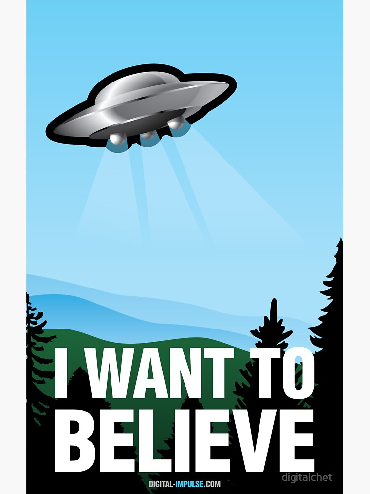I Want to Believe by digitalchet