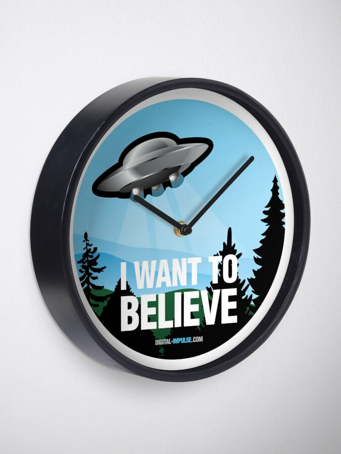 Alternate view of I Want to Believe Clock