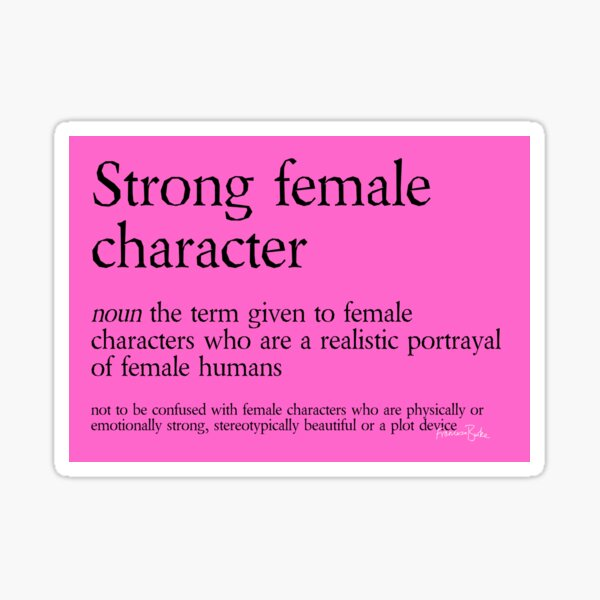 Strong Female Character Sticker