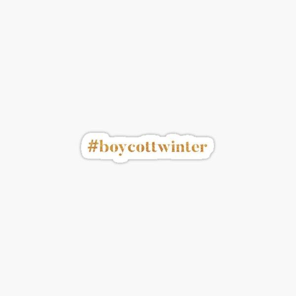 #boycottwinter Gold Sticker