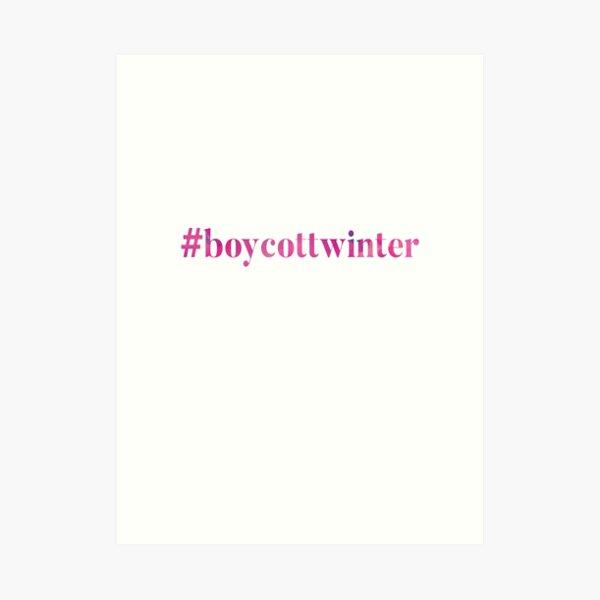 #boycottwinter Pink Art Print