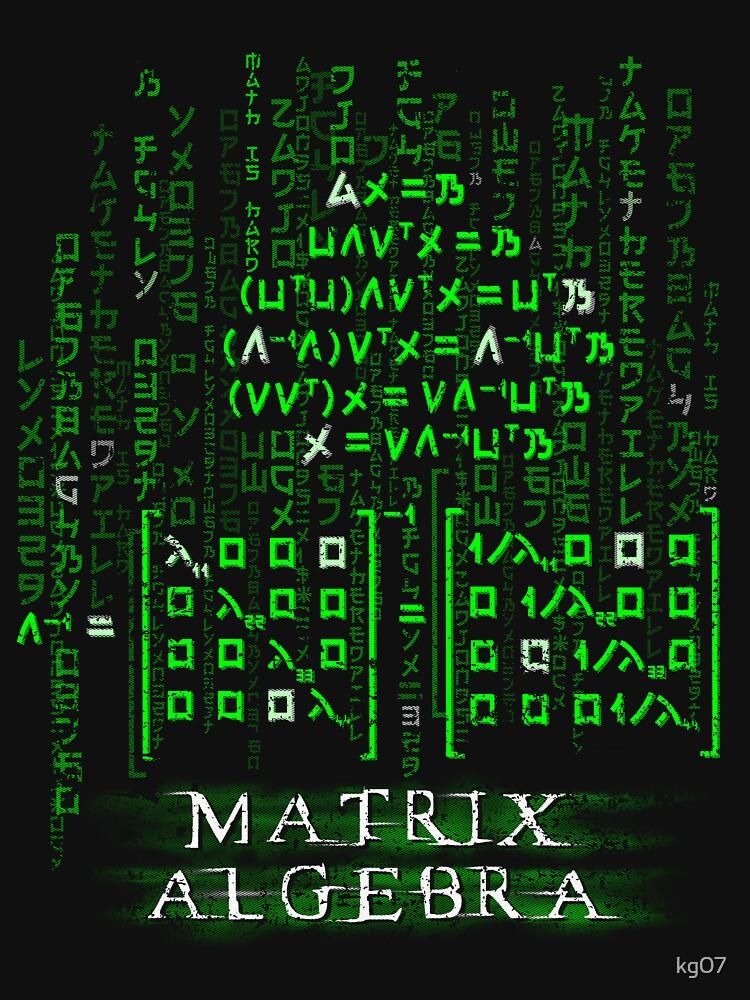 Matrix Algebra by kg07