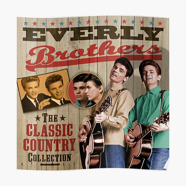 Everly Brothers - The Classic Country Collection Poster