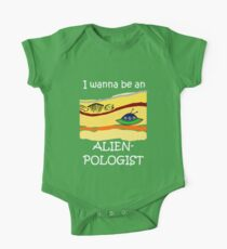 I wanna be an Alienpologist (dark shirts) One Piece - Short Sleeve