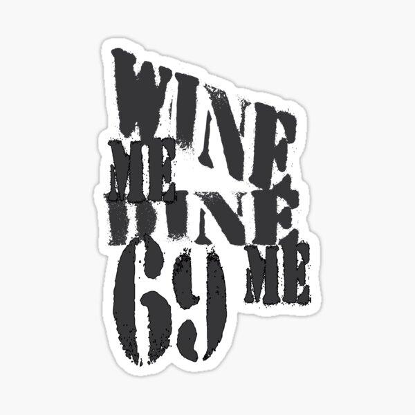 vino me cenar me 69 | Negro Pegatina