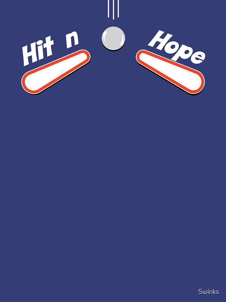Hit n Hope by Swinks