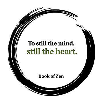 Zen Heart & Mind Quote by bookofzen