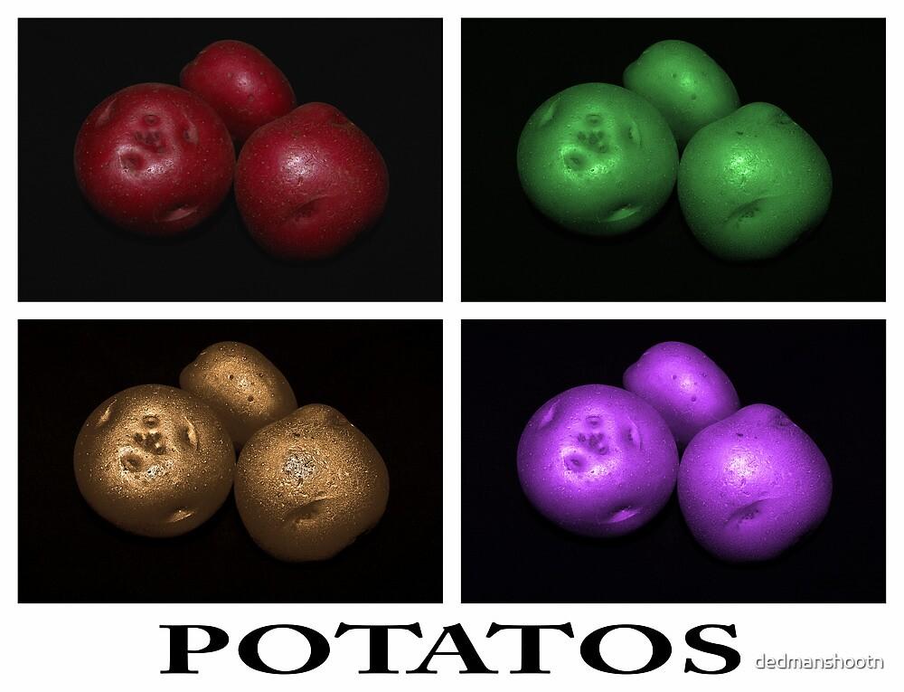 potato trio: quatro by dedmanshootn