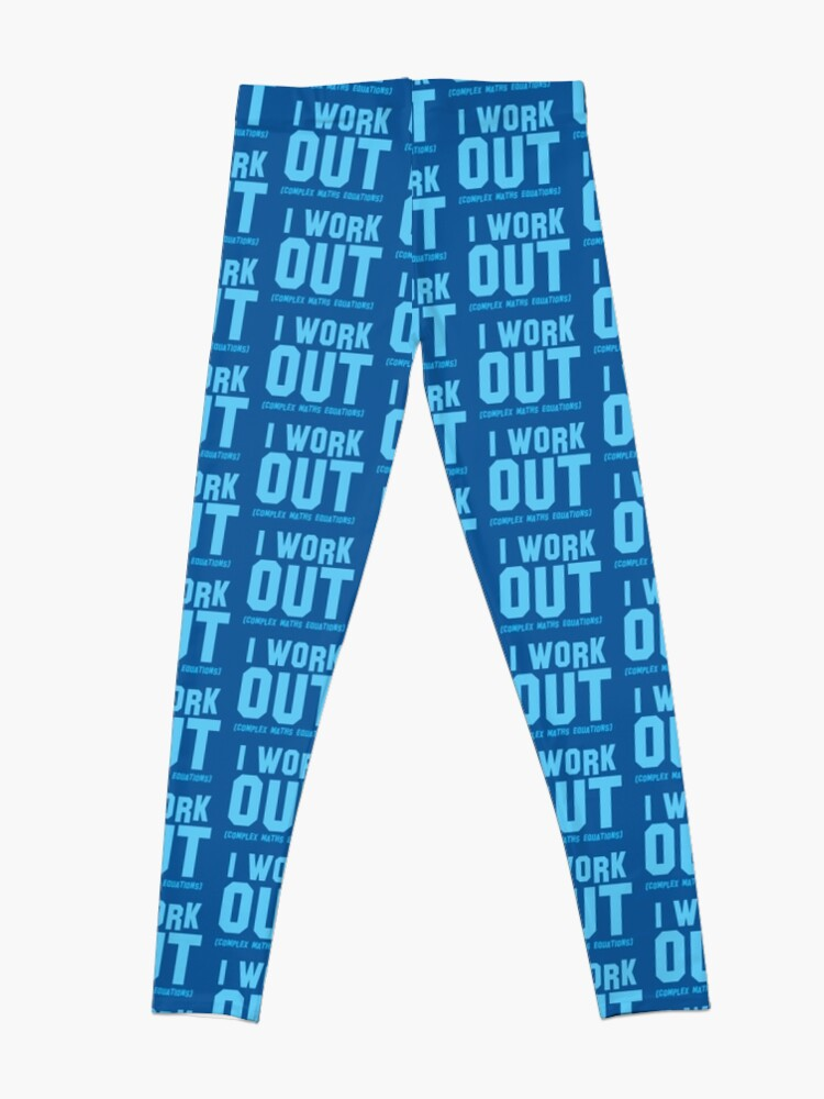 Alternate view of I WORK OUT (complex maths equations) Leggings