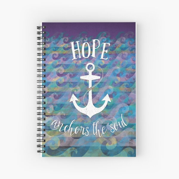 Hope Anchors the Soul Spiral Notebook