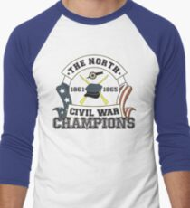 The North - Civil War Champions - Notherner Pride - Union Pride - Anti-Confederate Funny Shirt Men's Baseball ¾ T-Shirt