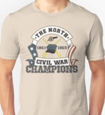 The North - Civil War Champions - Notherner Pride - Union Pride - Anti-Confederate Funny Shirt T-Shirt