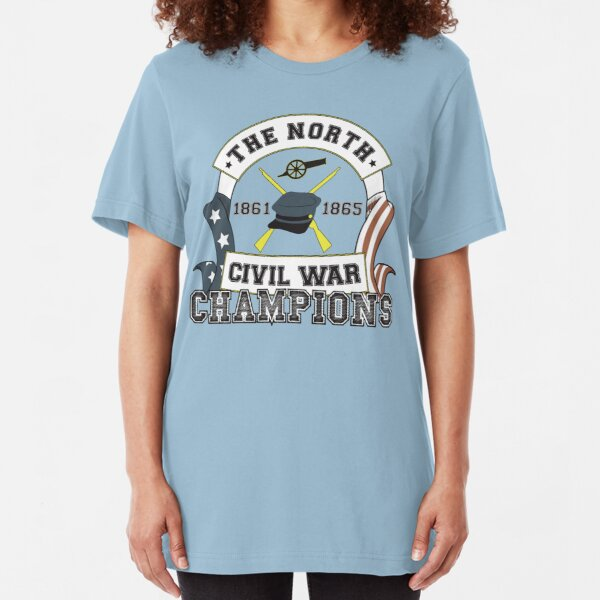 The North - Civil War Champions - Notherner Pride - Union Pride - Anti-Confederate Funny Shirt Slim Fit T-Shirt