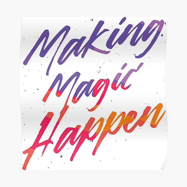 Magie möglich machen Poster