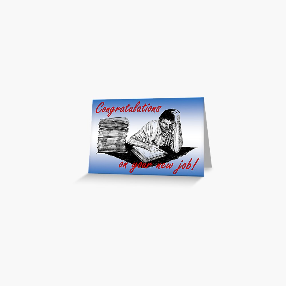 Hard at Work - Congratulation on your New Job Card Greeting Card