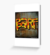 BARF Greeting Card