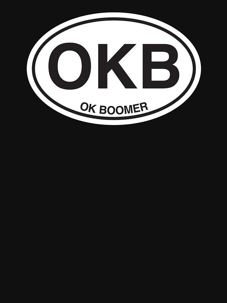 OKB - OK BOOMER  by childofsaturn