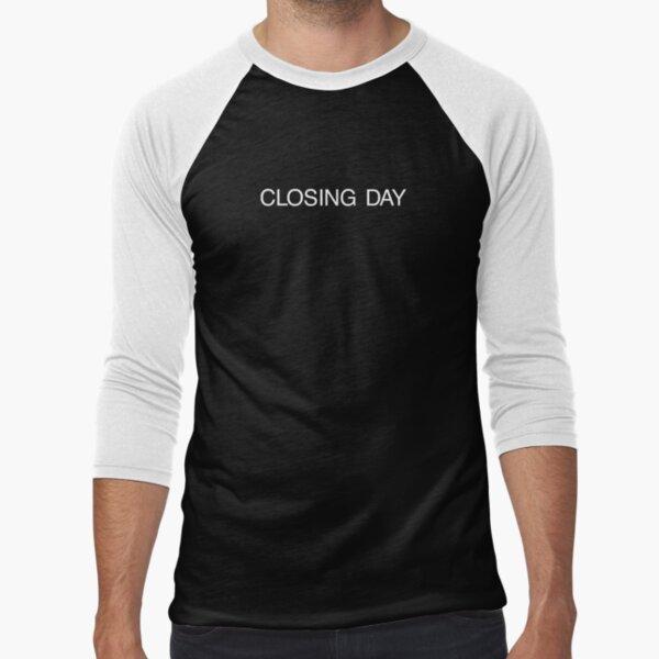 The Shining   CLOSING DAY Baseball ¾ Sleeve T-Shirt
