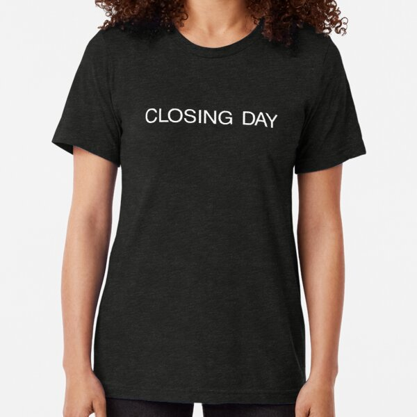 The Shining | CLOSING DAY Tri-blend T-Shirt