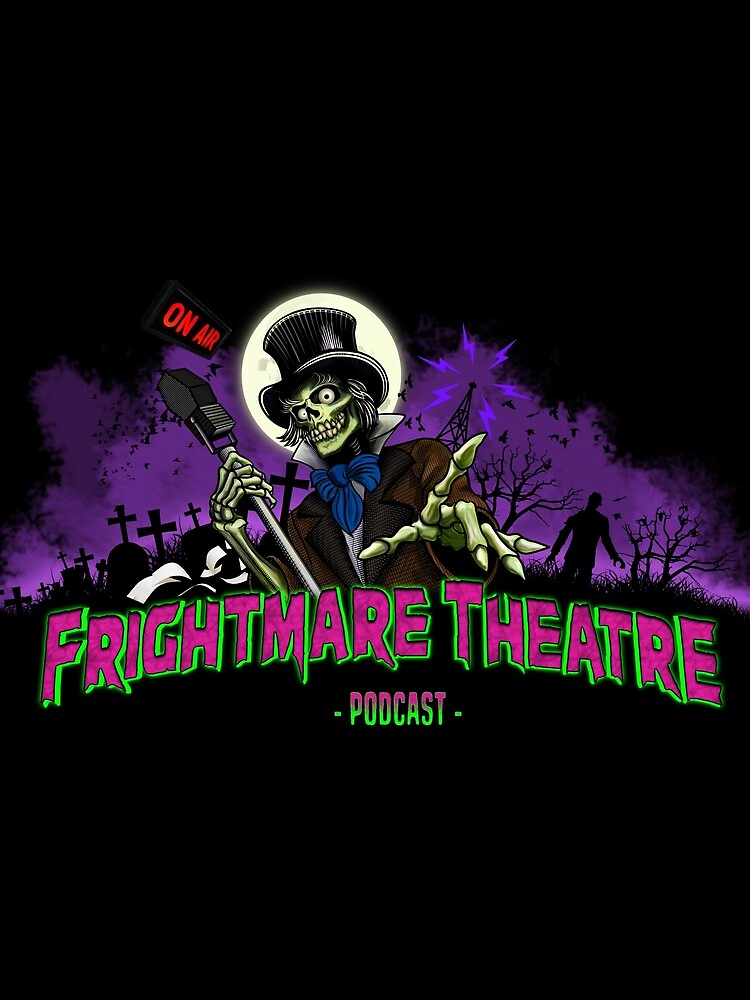 FRIGHTMARE THEATRE PODCAST MAIN by npshelton