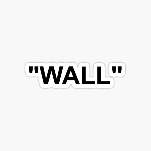WALL Off White Sticker
