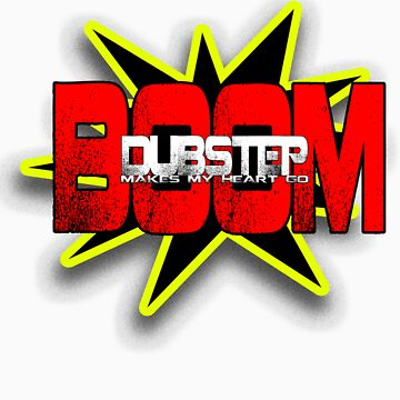 Dubstep GO BOOM! by DUBOh10