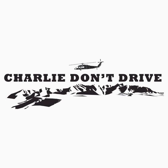 TShirtGifter presents: Charlie Don't Drive (Black Print)