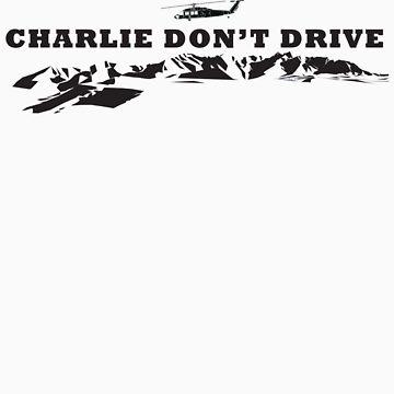 Charlie Don't Drive (Black Print) by infinitX