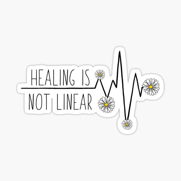 Healing is not linear Sticker