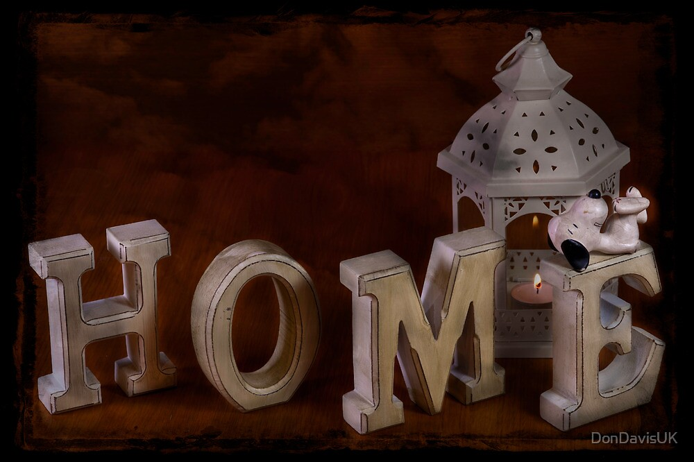 Home Sweet Home by DonDavisUK