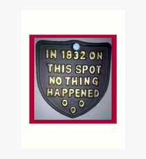 Nothing happened ... Art Print