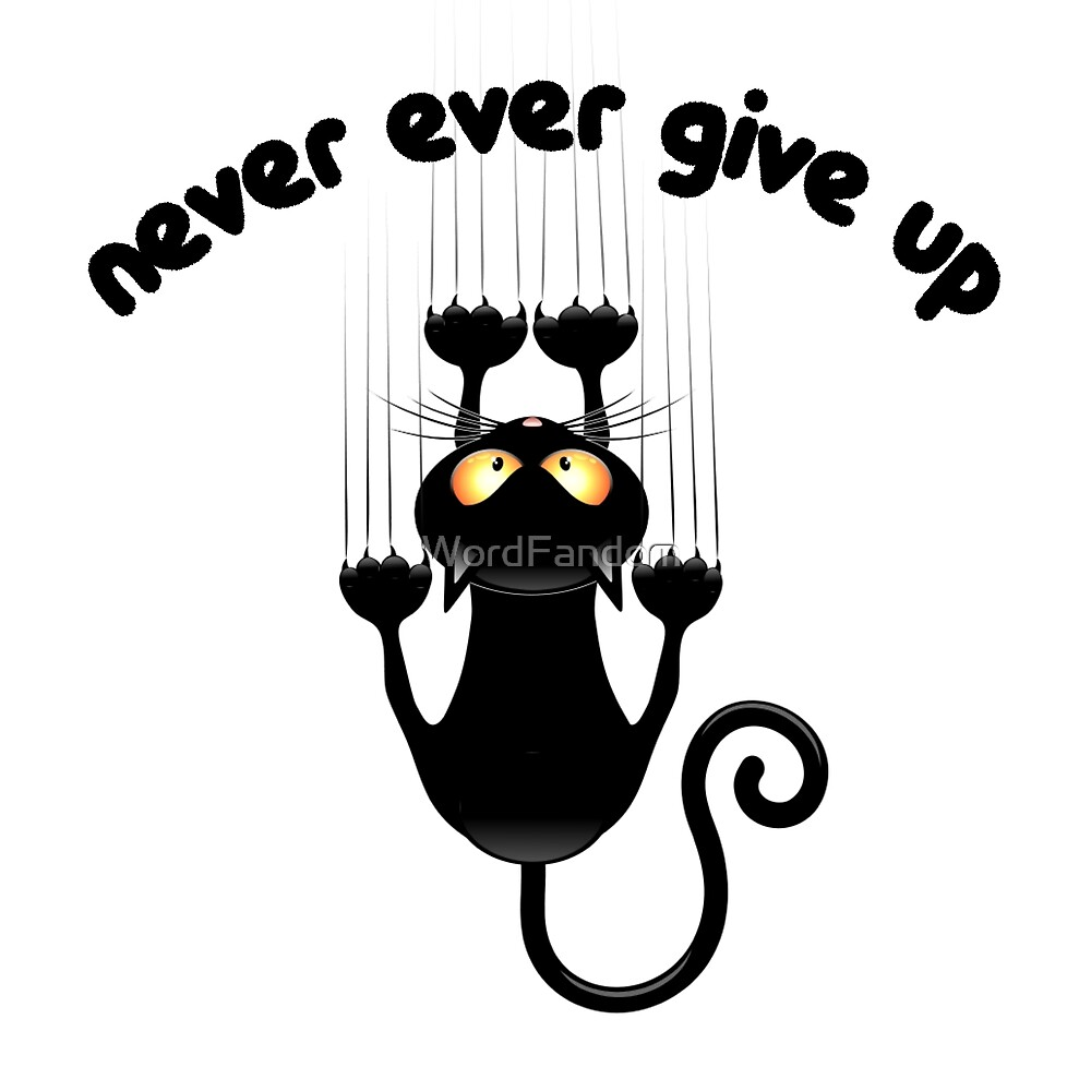 Motivational Inspirational and Positive quote - Never ever give up typography text art by Word Fandom - wordfandom by WordFandom