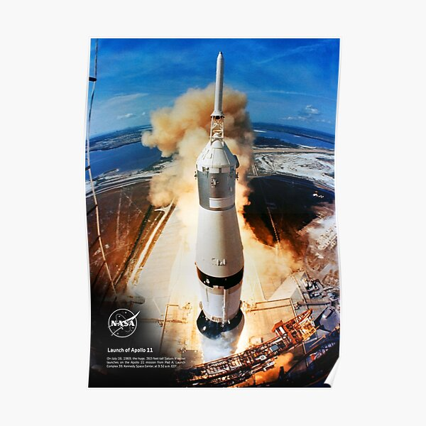 NASA Apollo 11: liftoff rocket  Poster