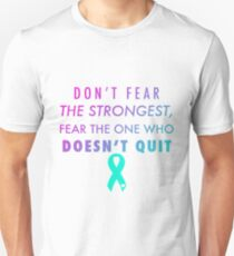 Fear The One Who Doesn't Quit Unisex T-Shirt