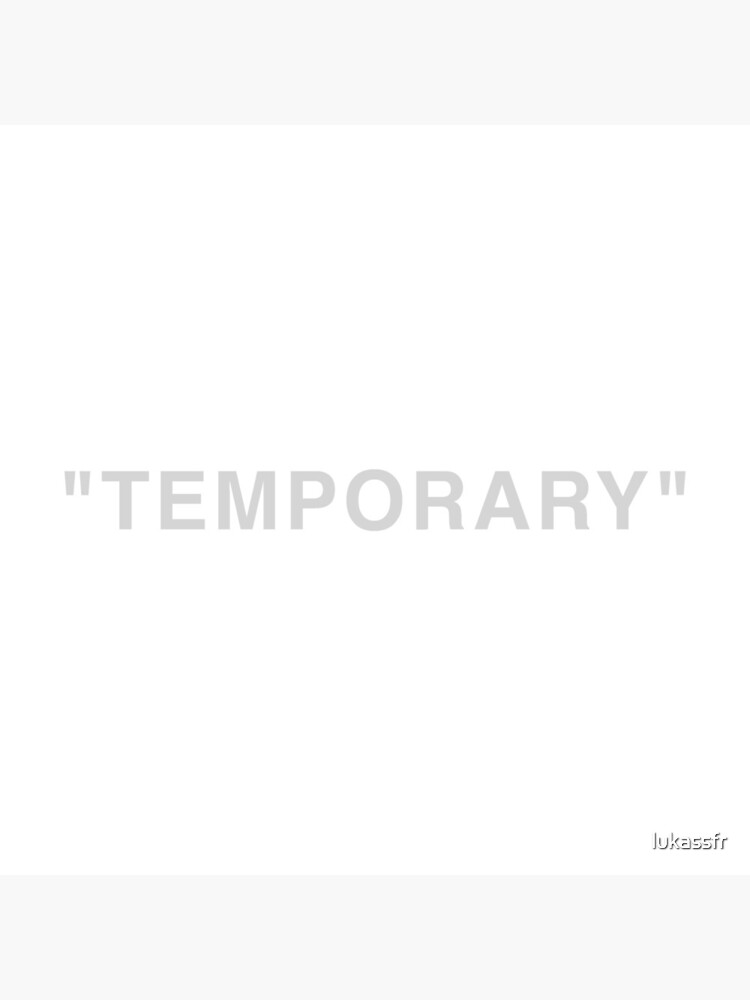 """""""Temporary"""" Quotation Marks  by lukassfr"""
