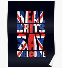 Real Brits Say Welcome Poster