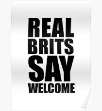 Real Brits Say Welcome (black version) Poster