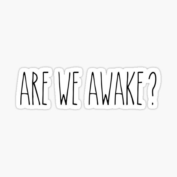 Sind wir wach 2 Sticker