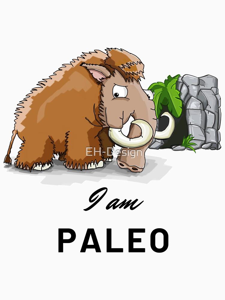 I am Paleo von EH-Design