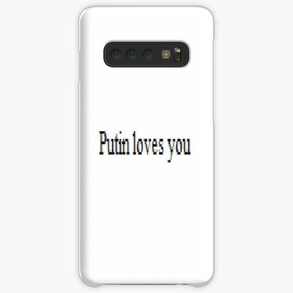 Putin loves you, #PutinLovesYou, #Putin, #loves, #you, politics, #politics Samsung Galaxy Snap Case