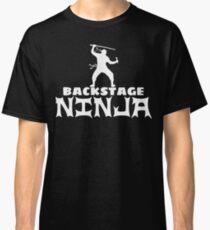 Backstage Ninja Classic T-Shirt