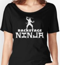 Backstage Ninja Women's Relaxed Fit T-Shirt