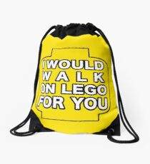 I would walk on lego for you (2) Drawstring Bag
