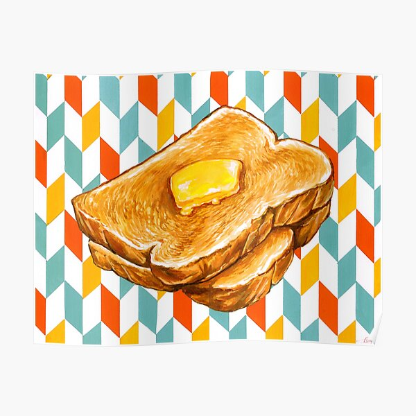 Butter Toast Poster
