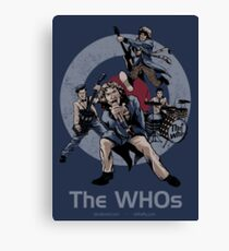 The WHOs Canvas Print