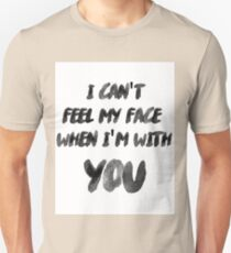 I Can't Feel My Face When I'm With You The Weeknd T-Shirt